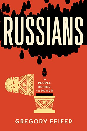 Russians: The People behind the Power (English Edition) eBook: Feifer, Gregory: Amazon.es: Tienda Kindle