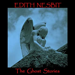 Edith Nesbit: The Ghost Stories cover art
