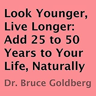 Look Younger, Live Longer audiobook cover art