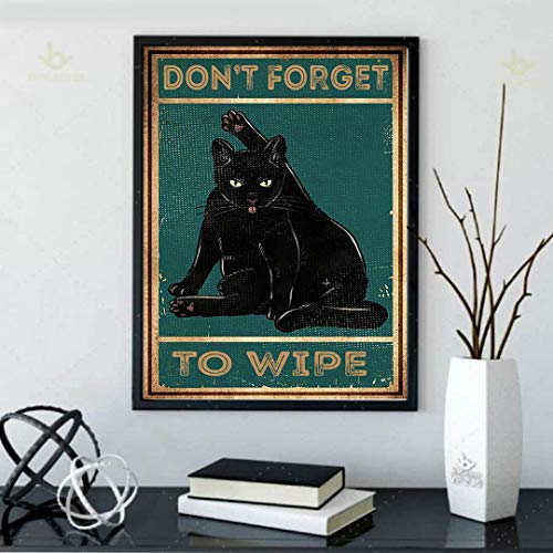 Cat Black Poster- Don't Forget To Wipe Poster Wall Art, Home Decor (Size 12x18, 16x24, 24x36 Inches)
