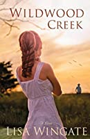 Wildwood Creek: A Novel