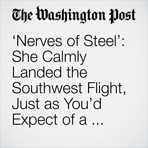 'Nerves of Steel': She Calmly Landed the Southwest Flight, Just as You'd Expect of a Former Fighter Pilot copertina