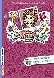 Le journal d'Ella, Tome 09 - Opération Joyeux Noël