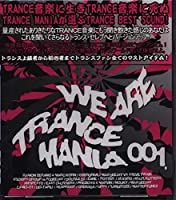 WE ARE TRANCE MANIA 01
