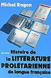 Histoire de la littérature prolétarienne de langue française