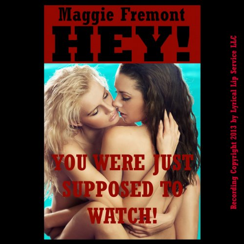 Hey! You Were Just Supposed to Watch! audiobook cover art