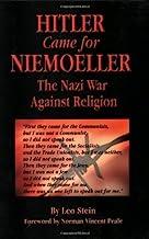Hitler Came for Niemoeller: The Nazi War Against Religion