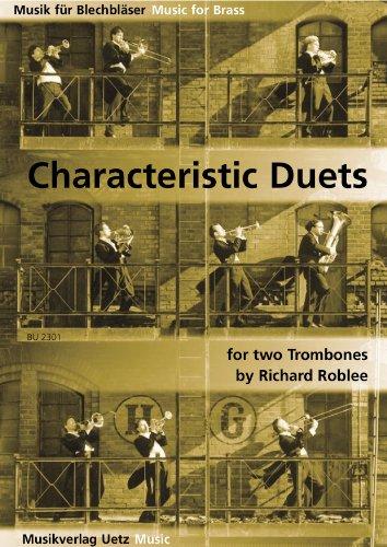 Characteristic Duets for 2 Trombones / für 2 Posaunen (Partitur und Stimmen) (Musik für Blechbläser)