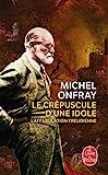 Le Crépuscule d'une idole - Le Livre de Poche - 31/08/2011
