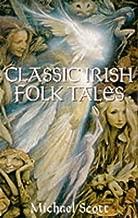 Classic Irish Folk Tales