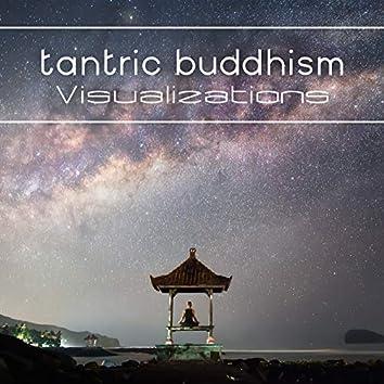 Tantric Buddhism: Visualizations (Music for Vajrayana Meditation Technique of Tibetan Buddhism)