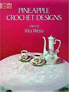 Pineapple Crochet Designs (Dover Needlework Series)
