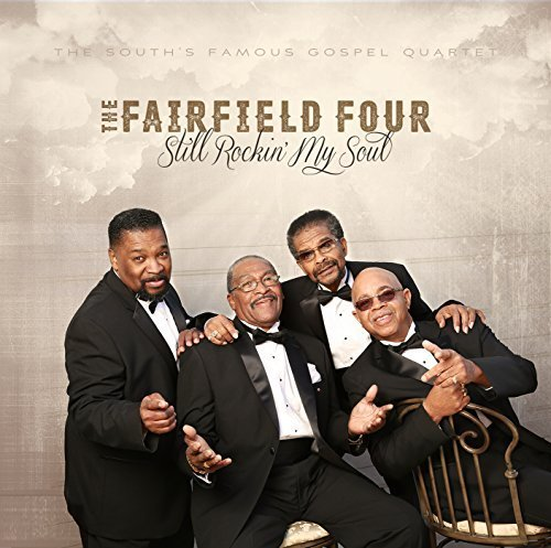 Still Rockin' My Soul by Fairfield Four Records (2015-01-01)
