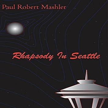 Rhapsody in Seattle