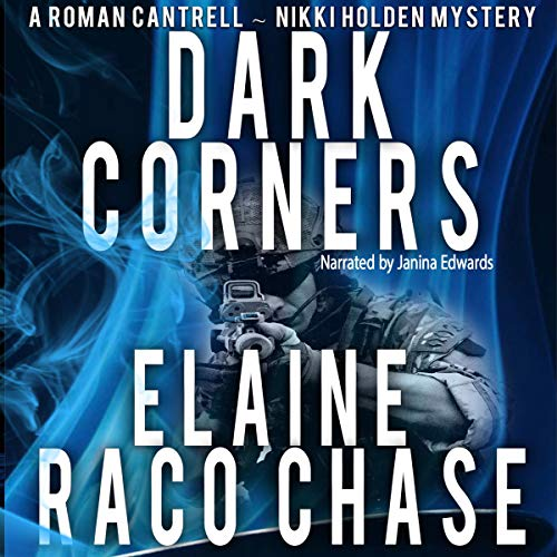 Dark Corners: Roman Cantrell-Nikki Holden Mystery II audiobook cover art