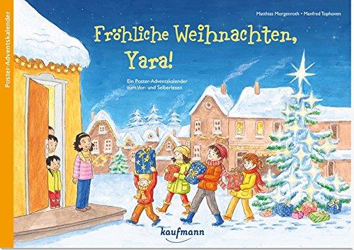 Fröhliche Weihnachten, Yara! - Ein Poster-Adventskalender zum Vorlesen und Ausschneiden (Adventskalender mit Geschichten für Kinder / Ein Buch zum Vorlesen und Basteln)