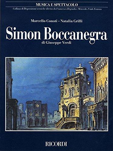 Simon Boccanegra di Giuseppe Verdi. Musica e spettacolo