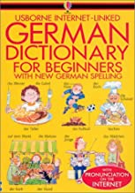 German Dictionary for Beginners (Beginners Dictionaries) (English and German Edition)