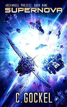 Supernova  Archangel Project Book Nine