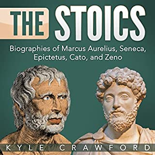 Couverture de The Stoics: Biographies of Marcus Aurelius, Seneca, Epictetus, Cato, and Zeno