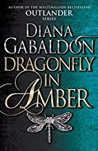 Dragonfly In Amber: (Outlander 2) by Diana Gabaldon (19-Feb-2015) Paperback