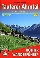 Tauferer Ahrntal: mit Pfunderer Bergen. 50 Touren. Mit GPS Tracks.