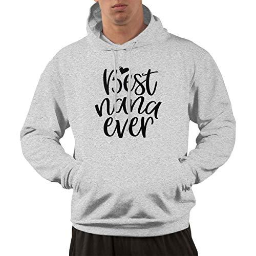 Best Nana Ever Pullover Hoodie Sweatshirt Men's Slim Fit T-Shirt Hoodie S-3XL Gray