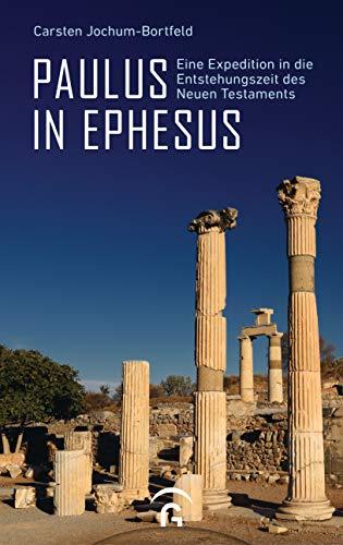Buchseite und Rezensionen zu 'Paulus in Ephesus' von Carsten Jochum-Bortfeld
