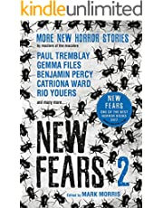 New Fears 2: Brand New Horror Stories by Masters of the Macabre