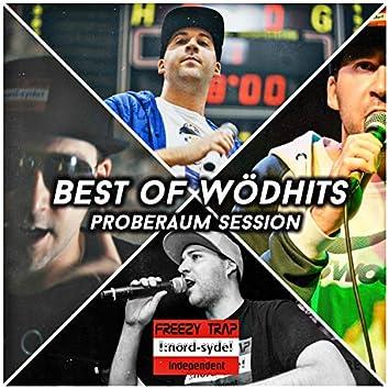 Best of Wödhits (Proberaum Session)