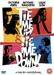 Tie Me Up! Tie Me Down! UK ¡Átame! Atame! NON-