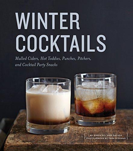 Winter Cocktails: Mulled Ciders, Ho…