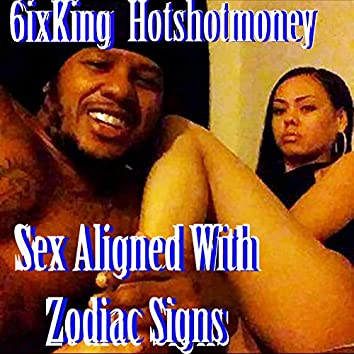 Sex Aligned with Zodiac Signs