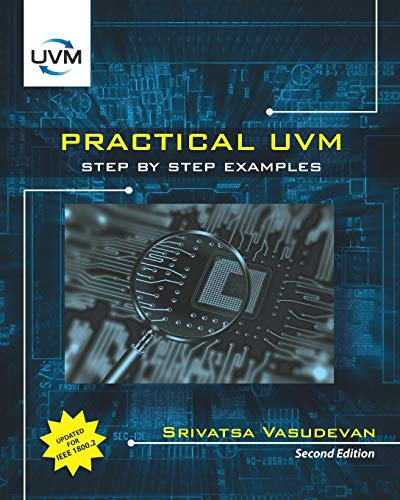 Practical UVM: Step by Step with IEEE 1800.2