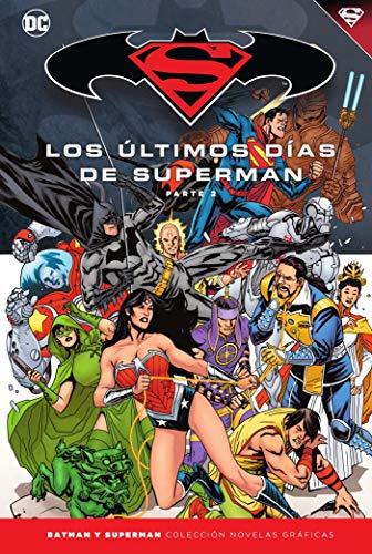 Batman y Superman - Colección Novelas Gráficas núm. 80: Superman: Los Últimos Días de Superman (2)