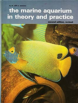 Marine Aquarium in Theory and Practice Revised 0866220542 Book Cover