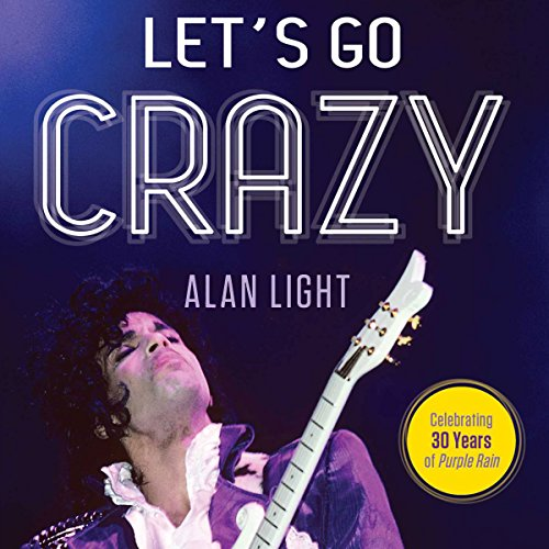 Let's Go Crazy audiobook cover art