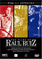 The Films of Raul Ruiz (Three Crowns of the Sailor / The Hypothesis of the Stolen Painting / The Suspended Vocation)