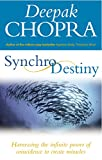 Synchrodestiny: Harnessing the Infinite Power of Coincidence to Create Miracles (English Edition)