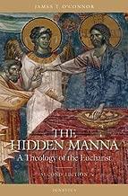 Best the hidden manna a theology of the eucharist Reviews