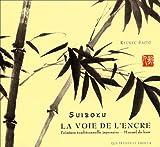 Suiboku - La Voie de l'encre