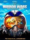 Mirror Wars: Reflection One