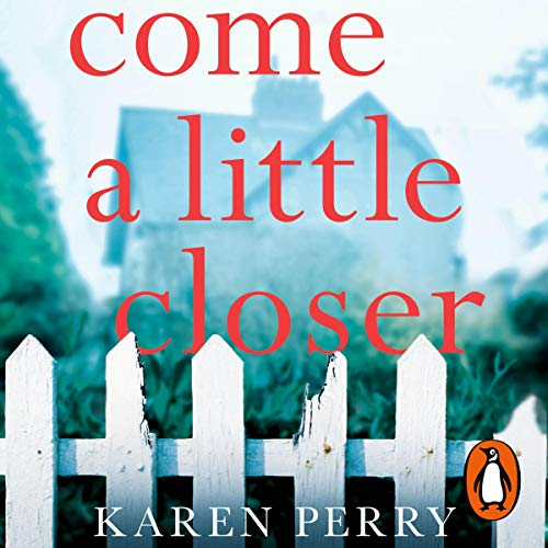 Come a Little Closer audiobook cover art