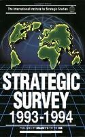 Strategic Survey 1993-1994 1857530047 Book Cover