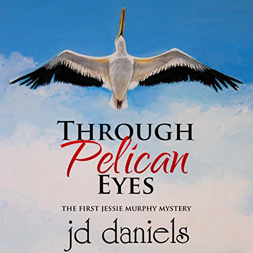 Through Pelican Eyes audiobook cover art