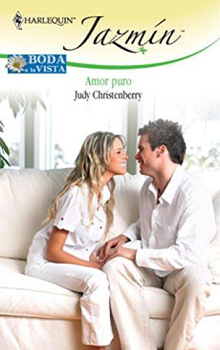 Amor puro: Boda a la vista (2) (Miniserie Jazmín)