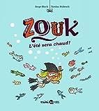 Zouk, Tome 17 - L'été sera chaud !