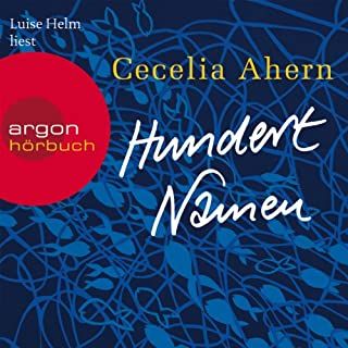 Hundert Namen                   By:                                                                                                                                 Cecelia Ahern                               Narrated by:                                                                                                                                 Luise Helm                      Length: 11 hrs and 49 mins     Not rated yet     Overall 0.0