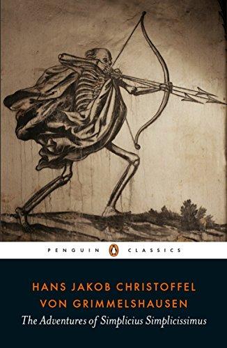 The Adventures of Simplicius Simplicissimus (Penguin Classics)