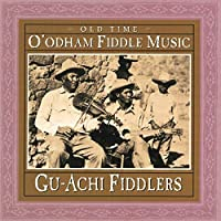 Old Time O'odham Fiddle Music